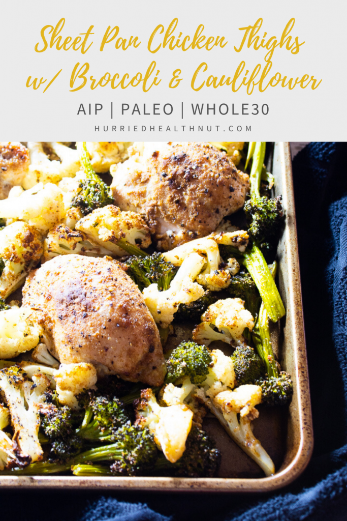 This Sheet Pan Chicken Thighs with Broccoli & Cauliflower recipe is so easy, I'm not even sure if I'm allowed to call it a recipe. Just arrange all your ingredients on a sheet pan (or two), top with oil and seasonings and pop in the oven. Does dinner get any easier? Probably not. #sheetpandinner #chickenthighs #aip #paleo
