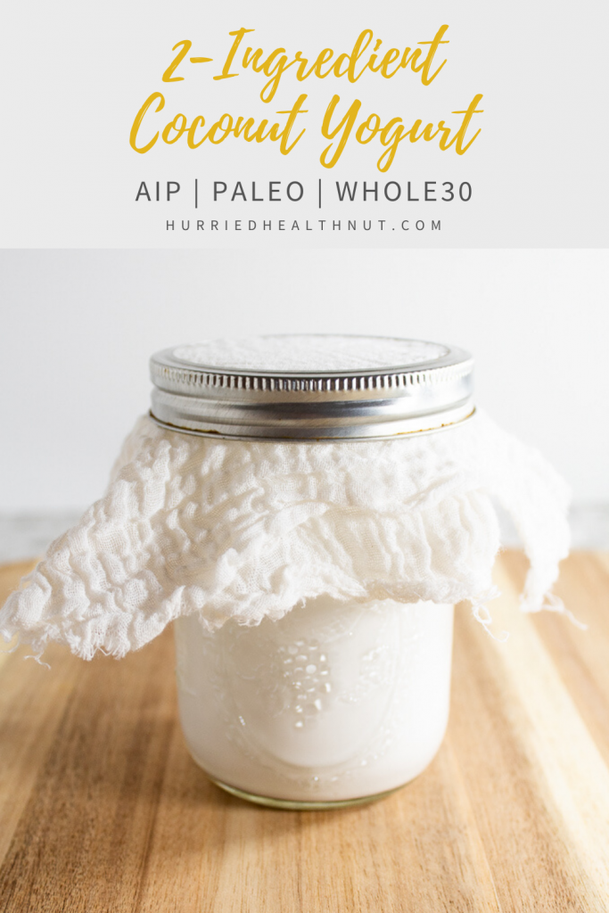 A super easy 2-ingredient AIP coconut yogurt anyone can make with just a mason jar and some cheesecloth. Paleo, dairy-free, gluten-free and vegan. #aipyogurt #paleoyogurt #coconutyogurt #vegan #paleo #aip