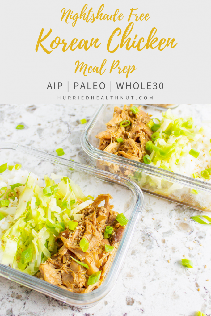 These Nightshade Free Korean Chicken Meal Prep Bowls are loaded with Asian flavors, yet AIP, Paleo and Whole30 compliant! The perfect easy, yummy meal prep! #mealprep #koreanchicken #chicken #aip #paleo #whole30 #koreanbbq #slowcooker #instantpot #crockpot #pressurecooker