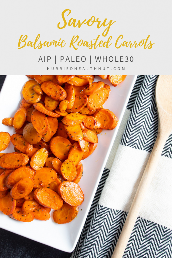 These Savory Balsamic Roasted Carrots are super simple to make, have no added sugars, and are AIP, Paleo and Whole30 compliant! Roast them up for a quick and easy weeknight side dish, or double the recipe for a holiday side everyone will enjoy. #roastedcarrots #balsamic #aip #paleo #whole30 #easyside