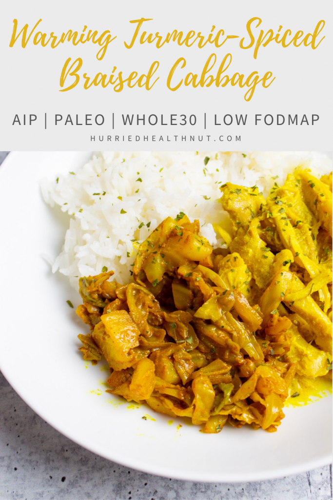 Flavorful Turmeric-Spiced Braised Cabbage is the perfect AIP side. Pair it with Turmeric Chicken & cauli rice for an Indian-inspired feast! #aip #indianfood #turmeric #easyside