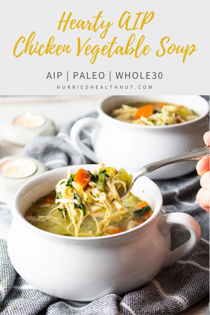 This Hearty AIP Chicken Vegetable Soup is what comfy, cozy winter dreams are made of. AIP, Paleo and Whole30. Free of nightshades and grains. #aip #soup #chickenvegetablesoup #paleorecipes #whole30recipes #autoimmunepaleo