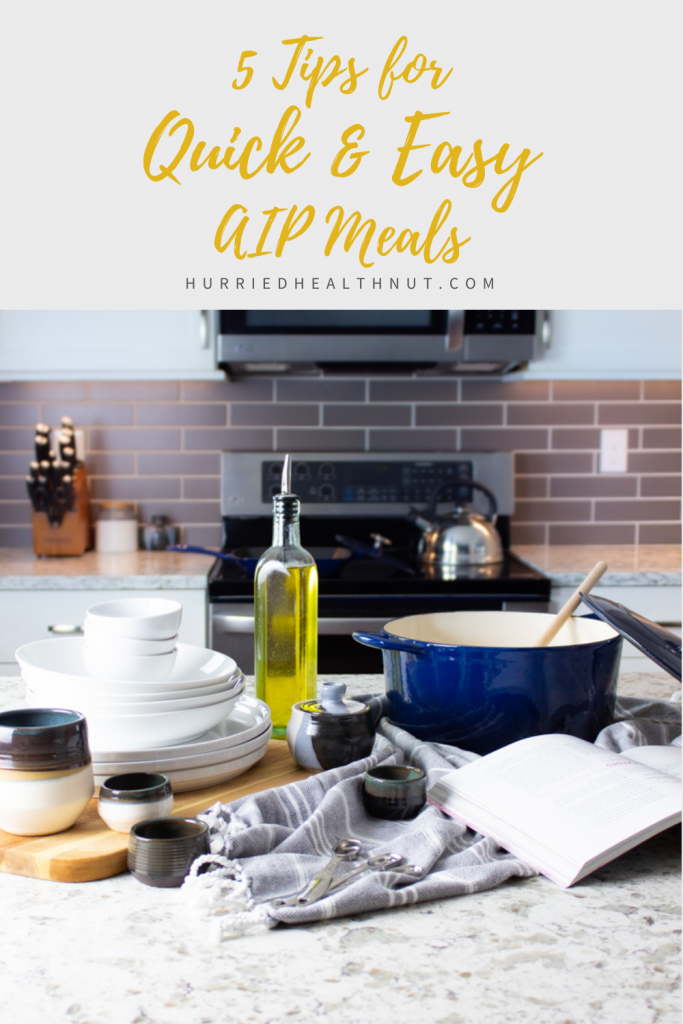 5 tips for saving time in the kitchen, so you can eat delicious, quick AIP meals in minutes, and easily stick to the autoimmune protocol. #AIP #quickandeasy #quickaipmeals #tips
